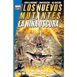 LOS NUEVOS MUTANTES. LA NI A OSCURA  (MARVEL GOLD)