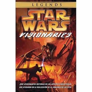 STAR WARS LEGENDS: VISIONARIES