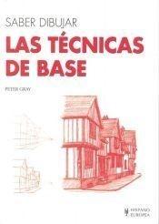 SABER DIBUJAR: LAS T CNICAS DE BASE