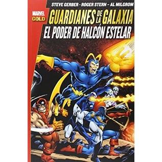 GUARDIANES DE LA GALAXIA: EL PODER DE HALCON ESTELAR (MARVEL GOLD)