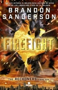 RECKONERS 02 FIREFIGHT