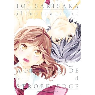 IO SAKISAKA ILLUSTRATIONS (AOHA RIDE Y STROBE EDGE)
